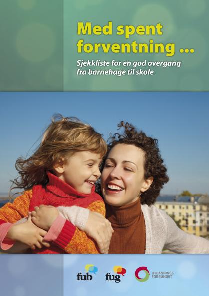Med spent forventning ... Brosjyre om overgangen barnehage - skole (bokmål, bilde av forsiden)