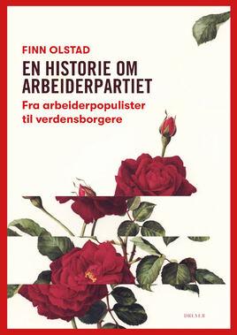 En historie om Arbeiderpartiet